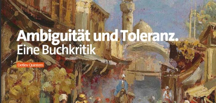 Ambiguität und Toleranz.  Eine Buchkritik